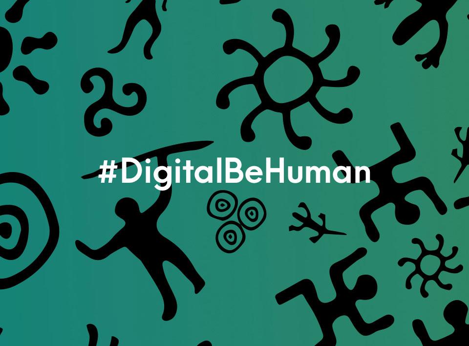 Digital Be Human: Il racconto che vi svelerà un futuro non troppo lontano